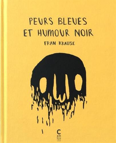 Super Amazon.fr - Peurs bleues et humour noir - Fran Krause, Amandine  BM03