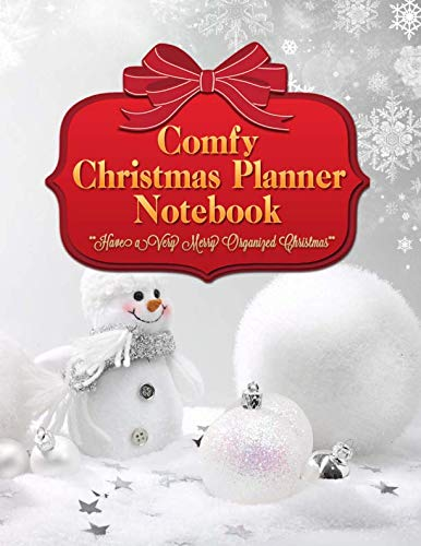 Comfy Christmas Planner Notebook: Get Organized and Stay Stress-free With This Snowman Baubles Xmas Holiday Organizer