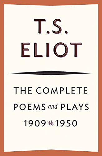 The Complete Poems and Plays, 1909?1950