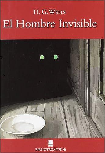 Biblioteca Teide 035 - El hombre invisible -H. G. Wells-
