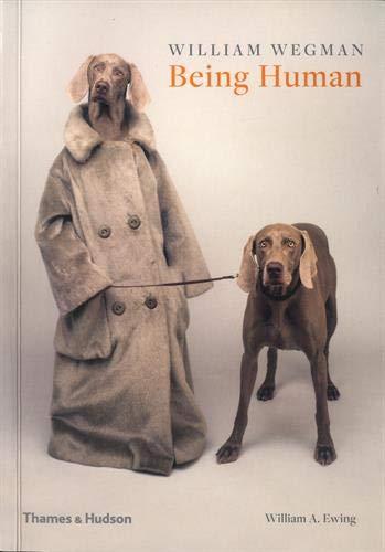 (William Wegman: Being Human)