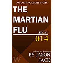 The Martian Flu (Walapie Stories Book 14)