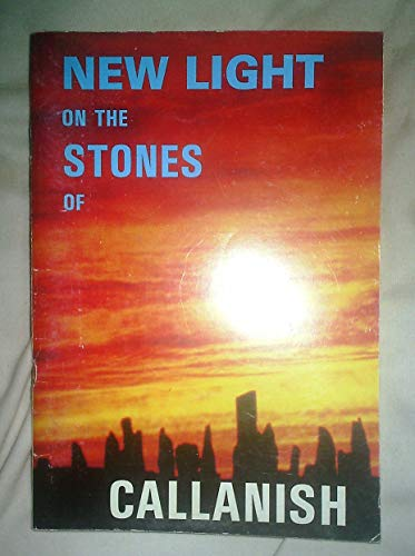 New Light on the Stones of Callanish