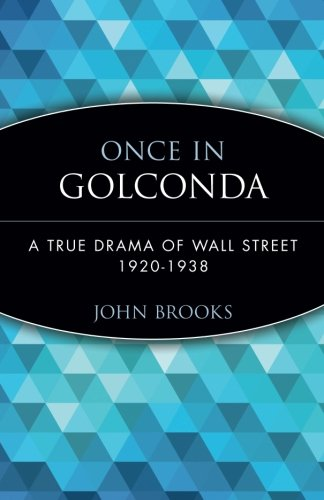 once-in-golconda-a-true-drama-of-wall-street-1920-1938
