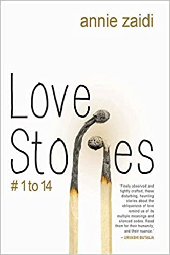 Love Stories # 1 to 14: Annie Zaidi: 9789350293676: Amazon com: Books