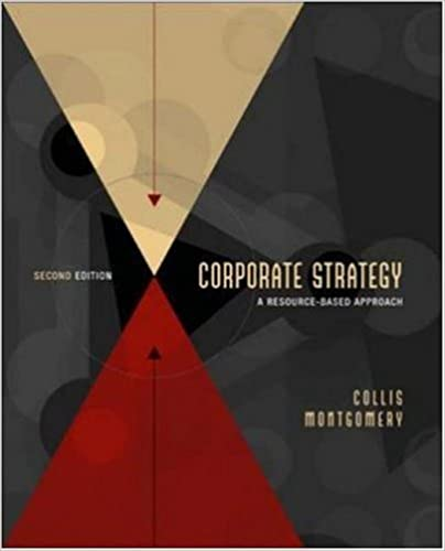 Corporate Strategy: A Resource-Based Approach by David J. Collis (2004-07-14)