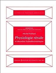 Physiologie rénale et désordres hydroélectrolytiques