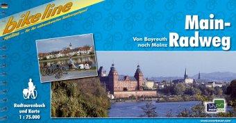 Bikeline Main- Radweg. Von Bayreuth nach Mainz