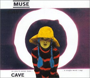 Muse Single (Cave Pt.1)