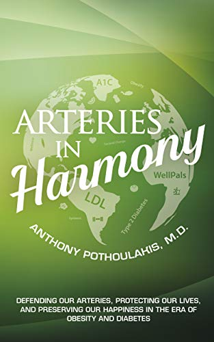 Arteries in Harmony: Defending Our Arteries, Protecting Our Lives And Preserving Our Happiness In The Era of Obesity And Diabetes (English Edition)