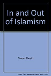 In and Out of Islamism