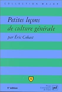 Petites leçons de culture générale par Cobast