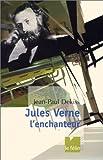 Jules Verne, l'enchanteur