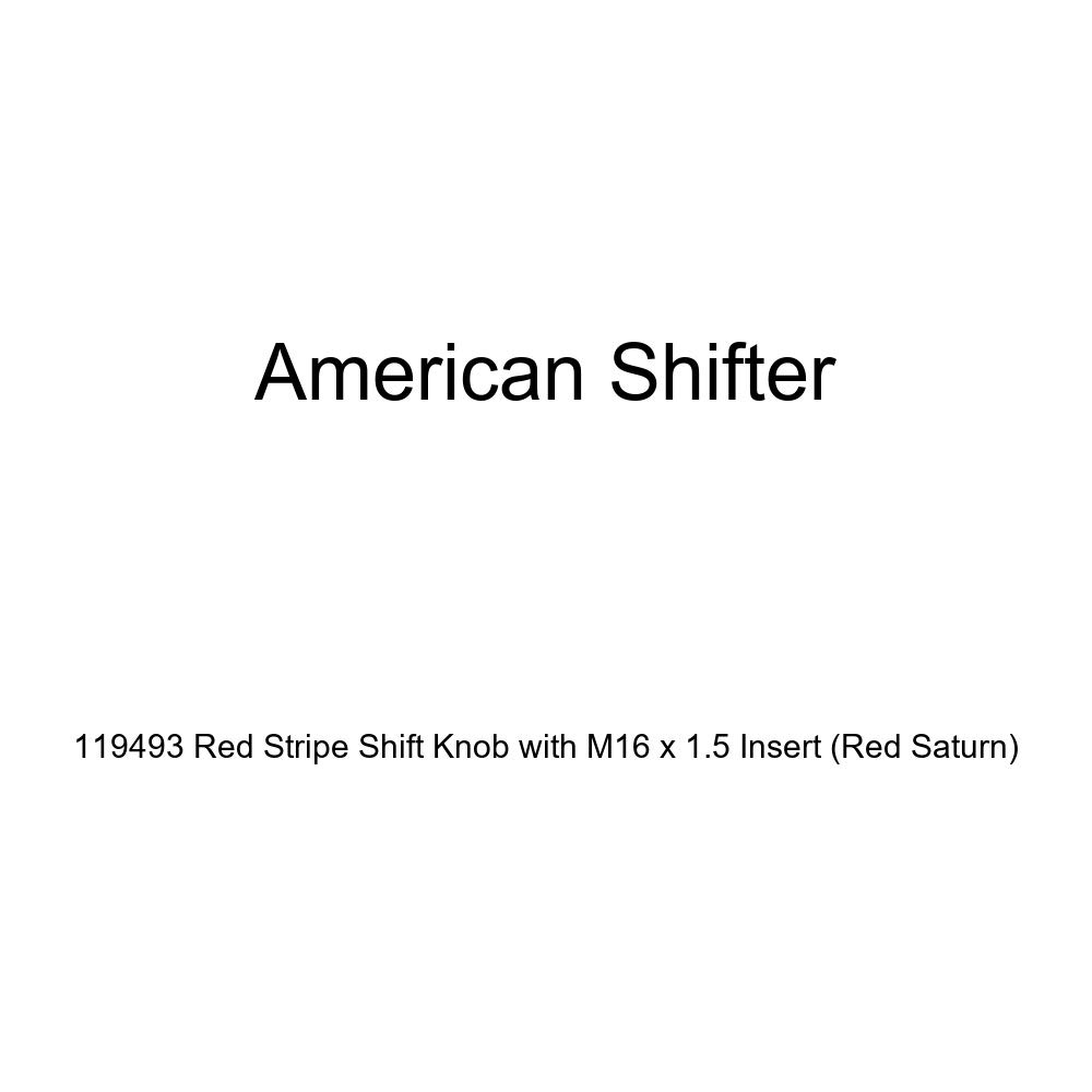 Red Saturn American Shifter 119493 Red Stripe Shift Knob with M16 x 1.5 Insert
