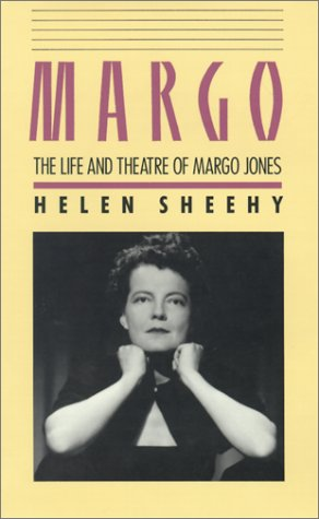 Margo: The Life and Theatre of Margo Jones by Brand: Southern Methodist University Press