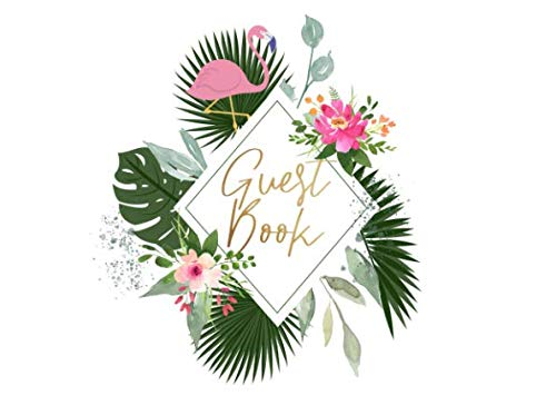 Guest Book: For fun tropical themed weddings, showers and birthday celebrations | 250 guests and their notes (Beach Flower Palm Garden)