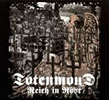 Totenmond: Reich in Rost (Audio CD)