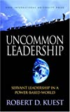 Uncommon Leadership, Robert Kuest, 1414104596