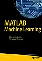 MATLAB Machine Learning Front Cover