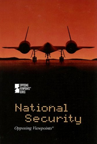 National Security (Opposing Viewpoints) pdf