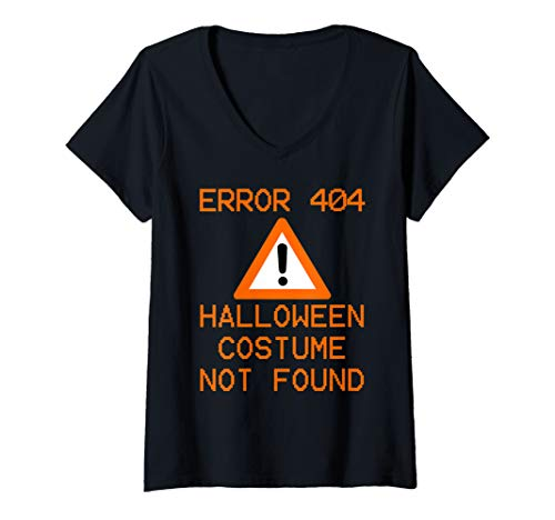 Womens CPU Geek HALLOWEEN COSTUME NOT FOUND Halloween ERROR 404 V-Neck T-Shirt -
