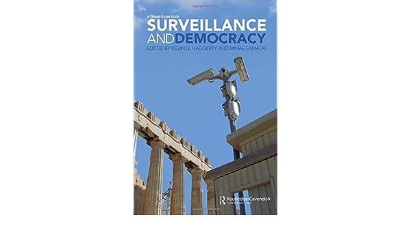 Surveillance and Democracy (Glasshouse Books)
