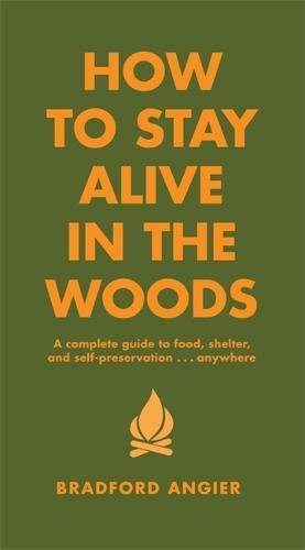 how to live in the woods - 1