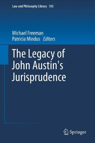 The Legacy of John Austin's Jurisprudence (Law and Philosophy Library)