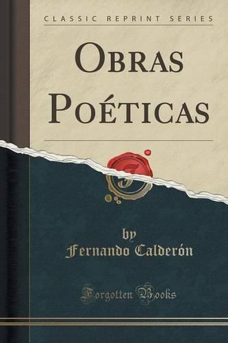 Obras Poéticas (Classic Reprint) (Spanish Edition)