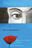 The Forbidden: Poems from Iran and its Exiles