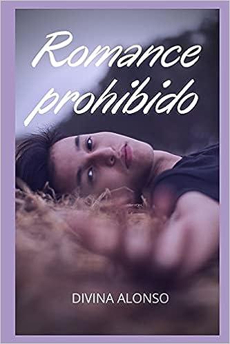 Romance prohibido de Divina Alonso