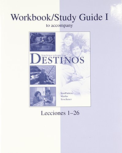 Workbook / Study Guide, Vol. 1: To Accompany Destinos, Lecciones 1-26, 2nd Edition