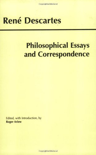 By Rene Descartes - Philosophical Essays and Correspondence: 1st (first) Edition PDF