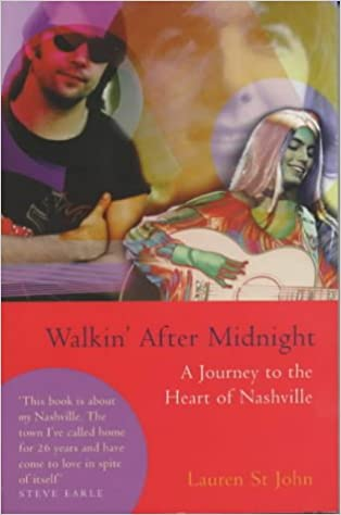 Walkin' After Midnight: A Journey to the Heart of Nashville