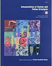 Interpretation of Canine and Feline Urinalysis (Nestle PURINA Clinical Handbook Series)