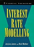 img - for Interest Rate Modelling: Financial Engineering by Jessica James (2000-01-15) book / textbook / text book