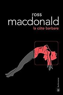 La côte barbare par MacDonald