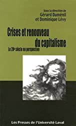 Crises et renouveau du capitalisme (French Edition)