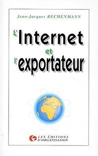 L internet et l exportateur par Jean-Jacques Rechenmann