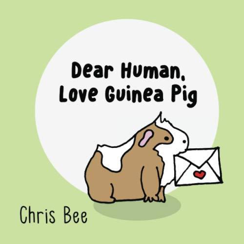 Dear Human, Love Guinea Pig