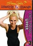 Susan Powter Lifestyle Ex-changes Circuit Training Upper Vol.3