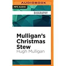 Mulligan's Christmas Stew: A Tasty Serving of Holiday Stories