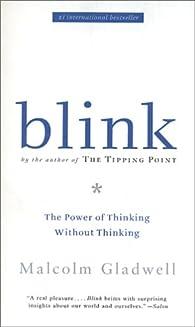 Blink par Malcolm Gladwell