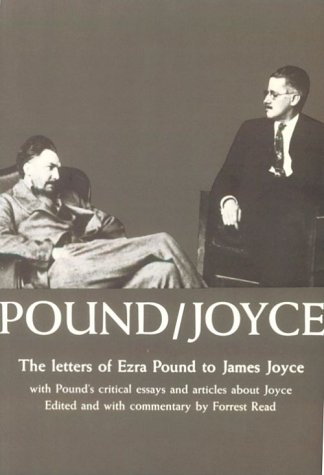 pound joyce the letters of ezra pound to james joyce  pound joyce the letters of ezra pound to james joyce pound s critical essays and articles about joyce ezra pound james joyce forrest