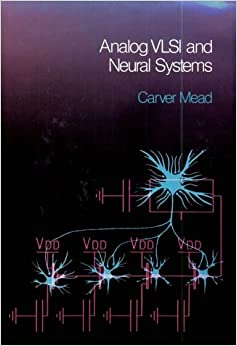 Analog VLSI And Neural Systems Free Download