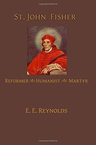 Download St. John Fisher: Humanist, Reformer, Martyr ebook