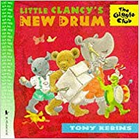 Book Little Clancy's New Drum (Giggle Club)