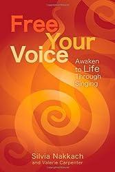 Free Your Voice: Awaken to Life Through Singing