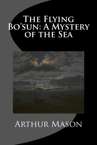 Download The Flying Bo'sun: A Mystery of the Sea pdf