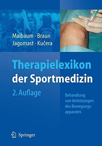 Therapielexikon der Sportmedizin: Behandlung von Verletzungen des Bewegungsapparates